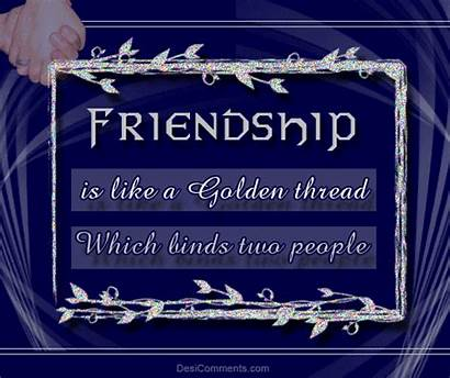 Friendship Golden Thread Quotes Quote Binds Which