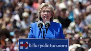 Hillary Clinton Says in Official Campaign Kickoff She's ...