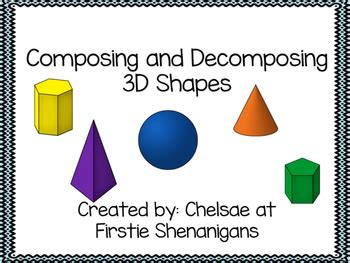 composing and decomposing 3d shapes by firstie shenanigans