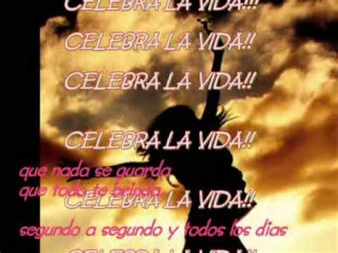 celebra la vida