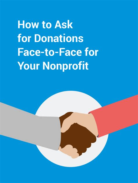 The company does this because they don't want to fund your training only to have you leave for a job with a competitor. How to Ask for Donations Face to Face for Your Nonprofit ...