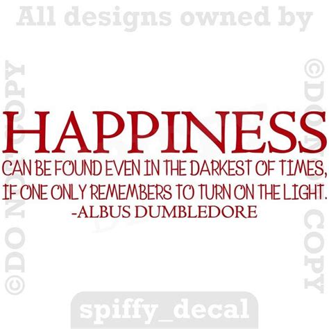 albus dumbledore happiness found light harry potter quote
