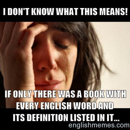 Funny Memes In English - 137 best english memes images on pinterest english memes teacher memes and book cover art