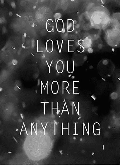 God Loves Quotes Gifs Than He Jesus