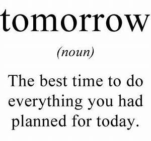 funny, quotes, ... Tomorrow Funny Quotes