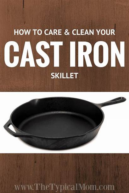 Iron Cast Skillet Care Clean Pans Cleaning