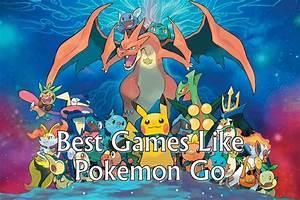 pokemon go alternatives games like pokemon go