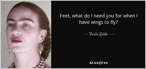 frida kahlo quote feet