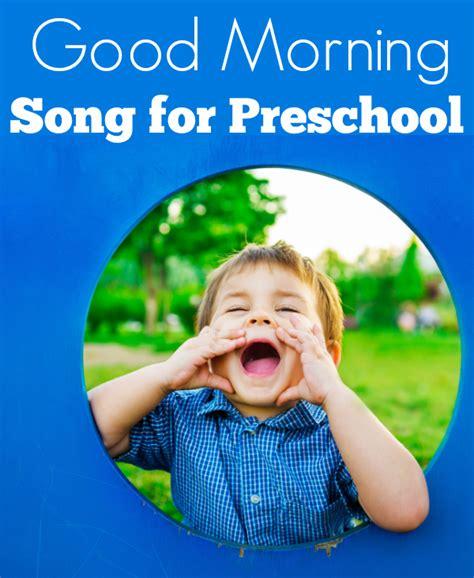 morning song for preschool lyrics amp no time 245 | good morning song for preschool no time for flash cards