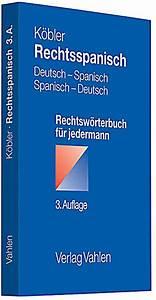 Spanisch Rechnung : rechtsspanisch deutsch spanisch spanisch deutsch buch portofrei ~ Themetempest.com Abrechnung