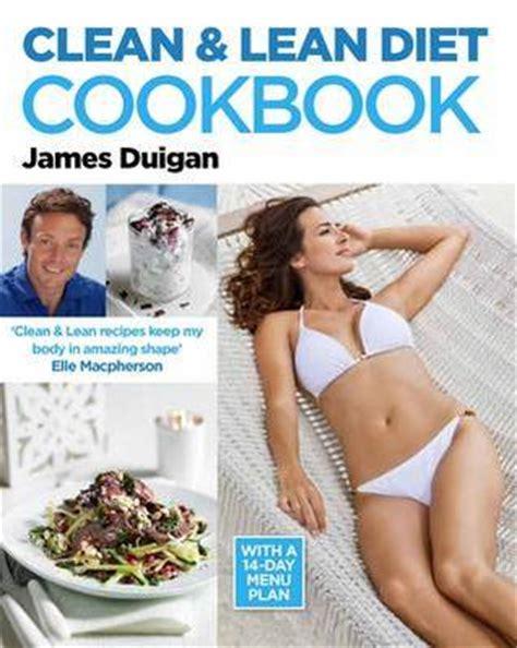 clean lean diet cookbook   delicious healthy