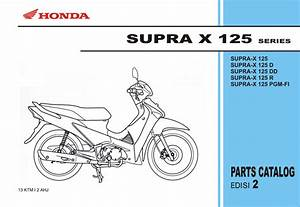Part Catalog Service Honda Supra X 125 Series
