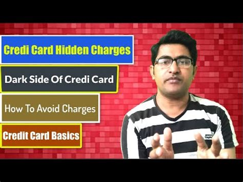 Maybe you would like to learn more about one of these? Credit Card Hidden Charges - YouTube