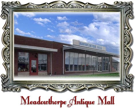Meadowthorpe Antique Mall In Lexington, Kentucky Antique Bottle Forum Dishes Blue And White Silver Finish Wall Mirror Gilt Mirrors Relics Mall Tea Room Springfield Wrought Iron Cribs Digital Alarm Clock R S Antiques Memphis