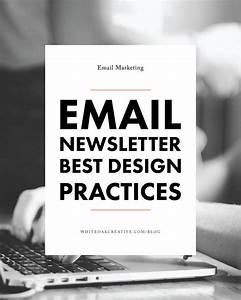 17 best ideas about email newsletters on pinterest email With email template design best practices