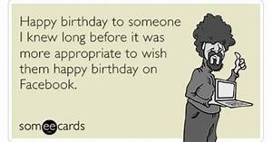 Happy Birthday Facebook Appropriate Old Funny Ecard ...