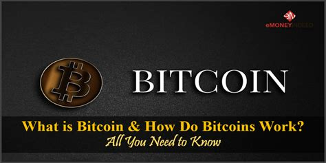 There are four ways to get bitcoins: What is Bitcoin & How Do Bitcoins Work? All You Need to Know 2018 - eMoneyIndeed