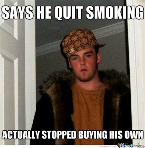 Anti Smoking Meme - quit smoking memes because sometimes you just need a laugh