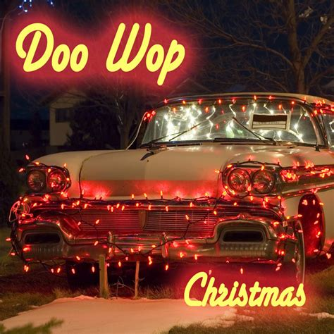 doo wop christmas   artists  spotify