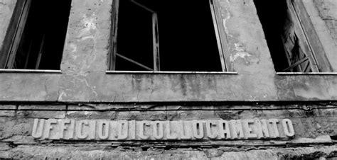 Ufficio Di Collocamento Messina by Il Lavoro Si Chiede Ad Amici E Parenti Il Fallimento