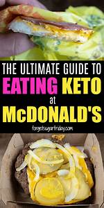 The Ultimate Keto McDonald's Guide – What to Order and ...