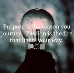 Quotes Passion Purpose Journey