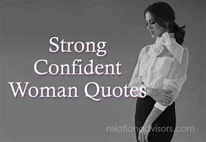 Best Quotes About Being a Strong Women and Moving On