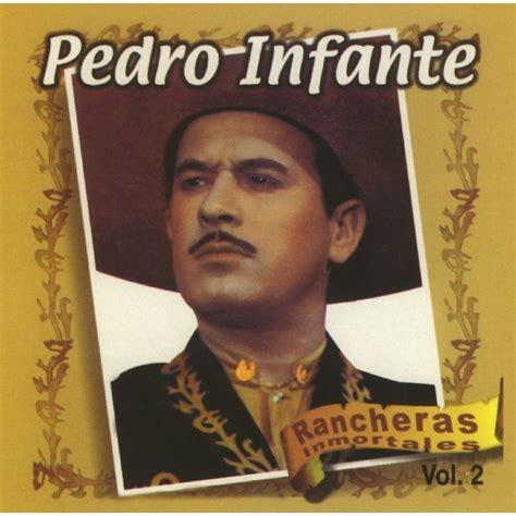 Rancheras Inmortales (disco 2)  Pedro Infante Mp3 Buy