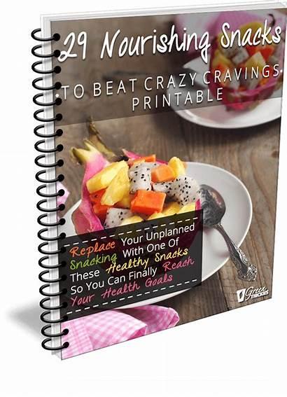 Snacks Crazy Beat Cravings Nourishing Printable