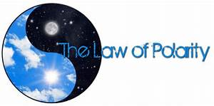 Understanding And Applying The Law Of Polarity   U2014 The