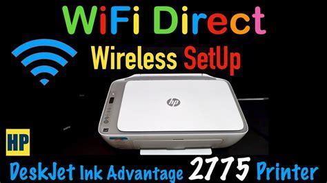File is 100% safe, uploaded from safe source and passed norton antivirus scan! HP DeskJet Ink Advantage 2775 WiFi Direct SetUp, Wireless SetUp !! - YouTube
