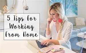 5 Tips For Working From Home The Perennial Style