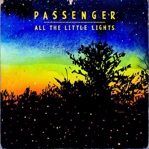 all the light all the lights passenger listen and discover
