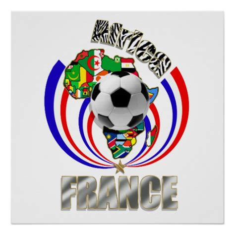 gifts for soccer fans africa france soccer ball football fans gifts poster zazzle