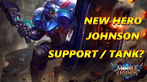 Mobile Legends New Hero Johnson Transformer