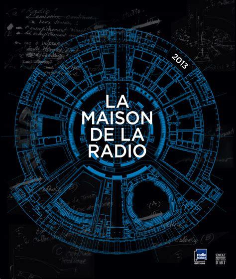 adresse maison de la radio plan maison de la radio