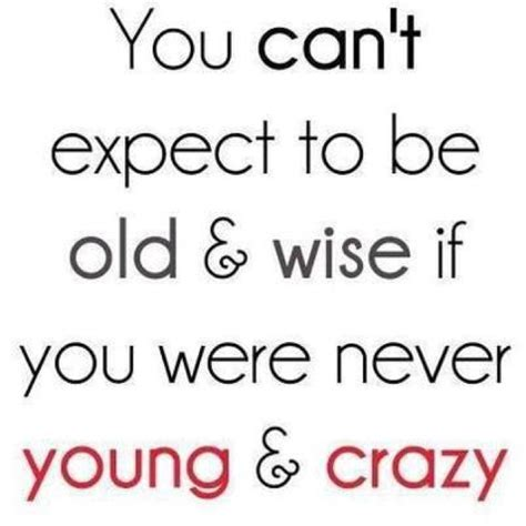 Live Wild Young And Free Quotes