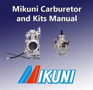 Mikuni Carburetors And Kits Manuals  U2013 Backwater Performance