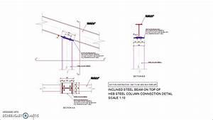 Best Of Steel : inclined steel beam on top of heb steel column connection detail youtube ~ Frokenaadalensverden.com Haus und Dekorationen