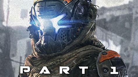 Titanfall 2 Walkthrough Gameplay Part 1  Pilot (campaign