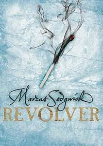 Revolver by Marcus Sedgwick Buy Books at Lovereading4kids co uk