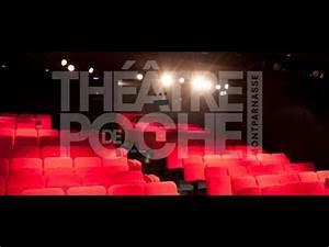 Theatre Poche Montparnasse : le th tre de poche montparnasse ~ Nature-et-papiers.com Idées de Décoration