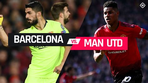 How To Watch Barcelona Vs. Manchester