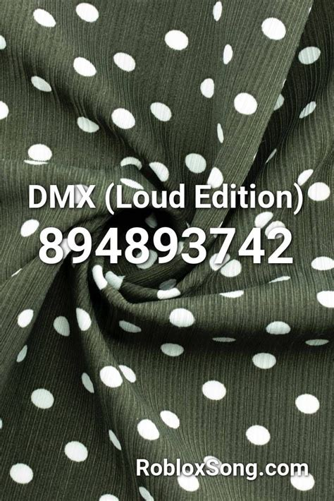 dmx loud edition roblox id roblox  codes