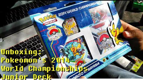 world chionship decks 2014 unboxing s 2014 world chionships junior deck