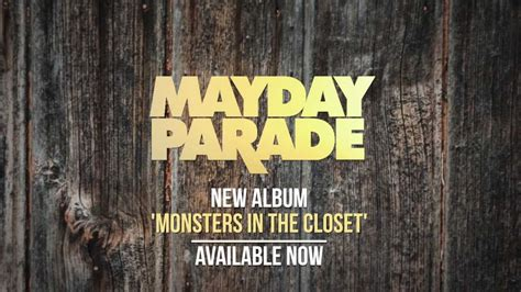 Monsters In The Closet Album by Mayday Parade Monsters In The Closet Out Now