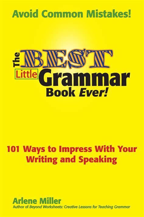 The Best Little Grammar Book Ever! — Bigwords101