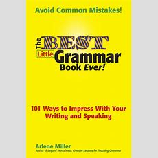 The Best Little Grammar Book Ever! — Bigwords101
