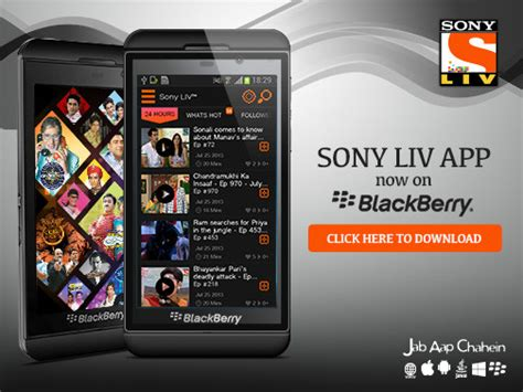 sony liv app now available for blackberry z10 and z30 smartphones