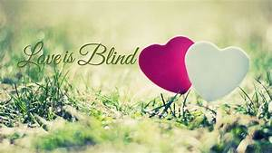 Love Is Blind Quotes HD Wallpaper 05797 - Baltana